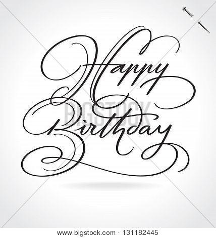 HAPPY BIRTHDAY hand lettering - handmade calligraphy, vector