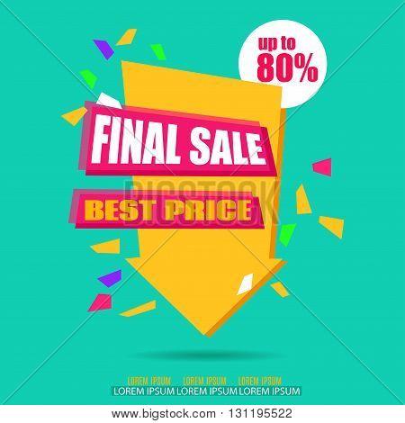 Final Sale Arrow Banner Design. Sale background. Big Sale tag. Sale poster. Vector Sale Background Illustration for Promotional brochure booklet poster shopping flyer discount banner.