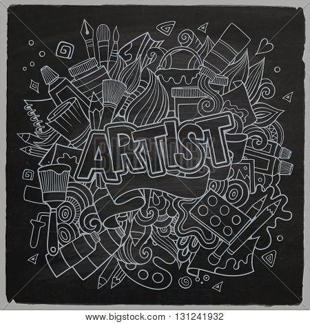 Artist hand lettering and doodles elements emblem. Vector hand drawn chalkboard illustration