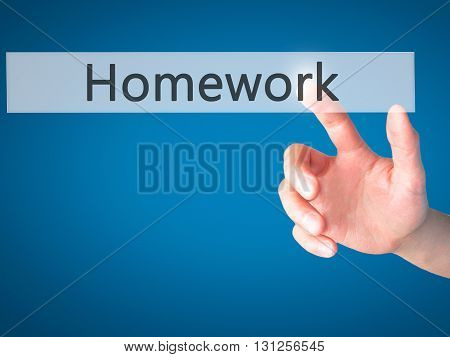 Homework - Hand Pressing A Button On Blurred Background Concept On Visual Screen.