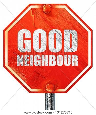 good neighbour, 3D rendering, a red stop sign