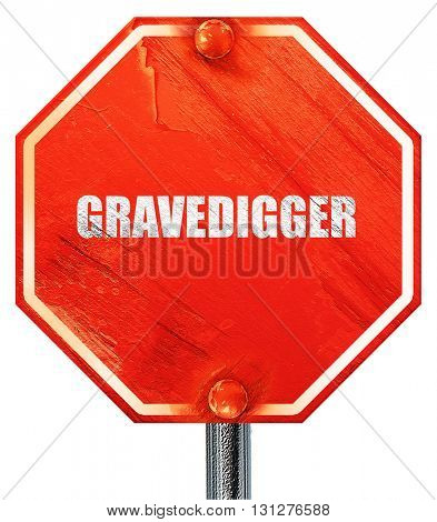 gravedigger, 3D rendering, a red stop sign