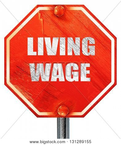 living wage, 3D rendering, a red stop sign