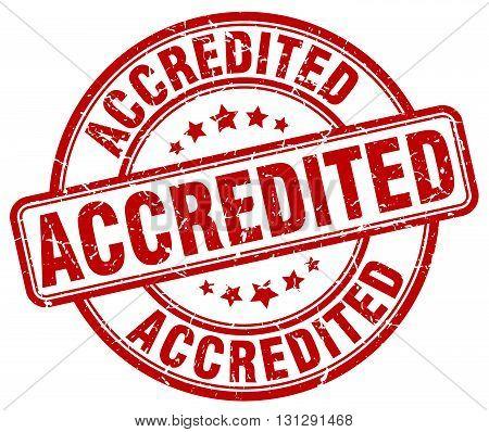accredited red grunge round vintage rubber stamp.accredited stamp.accredited round stamp.accredited grunge stamp.accredited.accredited vintage stamp.