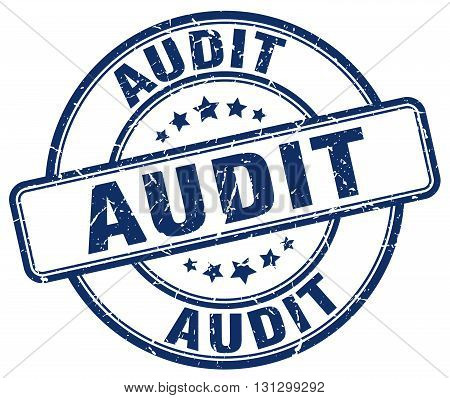 audit blue grunge round vintage rubber stamp.audit stamp.audit round stamp.audit grunge stamp.audit.audit vintage stamp.
