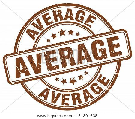 average brown grunge round vintage rubber stamp.average stamp.average round stamp.average grunge stamp.average.average vintage stamp.