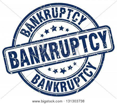 bankruptcy blue grunge round vintage rubber stamp.bankruptcy stamp.bankruptcy round stamp.bankruptcy grunge stamp.bankruptcy.bankruptcy vintage stamp.