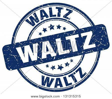 Waltz Blue Grunge Round Vintage Rubber Stamp.waltz Stamp.waltz Round Stamp.waltz Grunge Stamp.waltz.