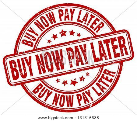 buy now pay later red grunge round vintage rubber stamp.buy now pay later stamp.buy now pay later round stamp.buy now pay later grunge stamp.buy now pay later.buy now pay later vintage stamp.