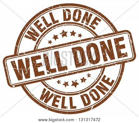 Well Done Brown Grunge Round Vintage Rubber Stamp.well Done Stamp.well Done Round Stamp.well Done Gr