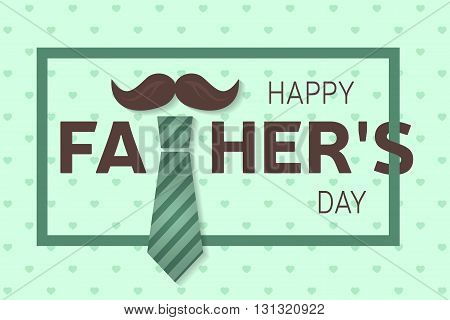 Happy Father's Day greeting card. Happy Father's Day poster. Vector illustration.