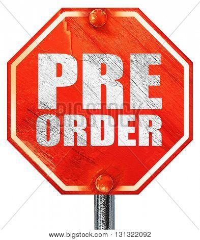pre order, 3D rendering, a red stop sign
