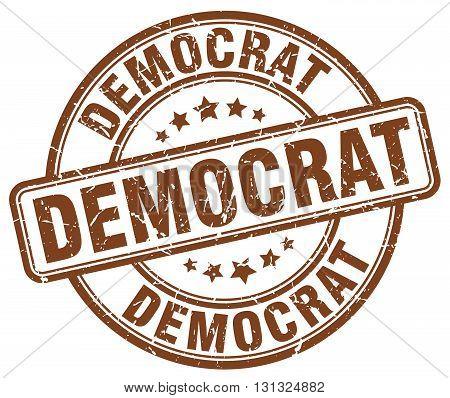 democrat brown grunge round vintage rubber stamp.democrat stamp.democrat round stamp.democrat grunge stamp.democrat.democrat vintage stamp.
