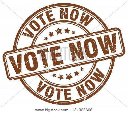 Vote Now Brown Grunge Round Vintage Rubber Stamp.vote Now Stamp.vote Now Round Stamp.vote Now Grunge