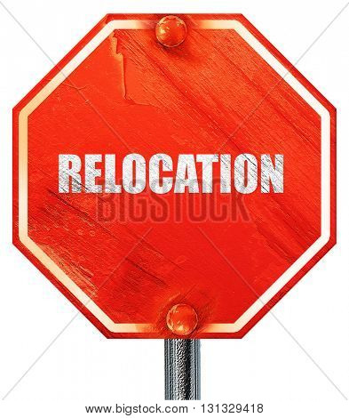 relocation, 3D rendering, a red stop sign poster