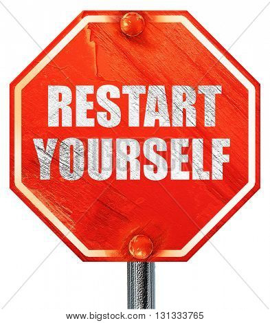 restart yourself, 3D rendering, a red stop sign poster