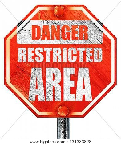 Restricted area sign, 3D rendering, a red stop sign