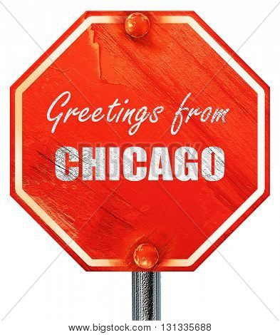 Greetings from chicago, 3D rendering, a red stop sign