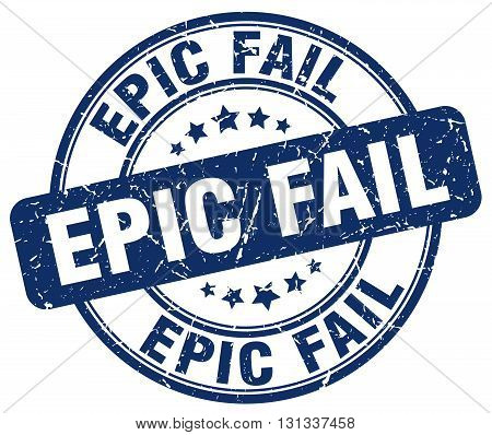 epic fail blue grunge round vintage rubber stamp.epic fail stamp.epic fail round stamp.epic fail grunge stamp.epic fail.epic fail vintage stamp.
