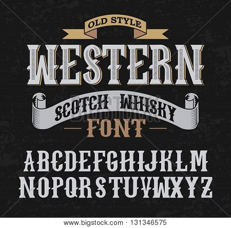 Western label font and sample label design with decoration and ribbon. Vintage Whisky font. Fine label whiskey font. Old Style.