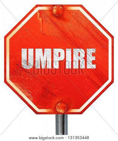 umpire, 3D rendering, a red stop sign