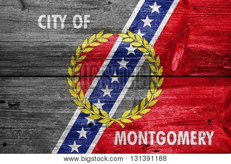 Flag Of Montgomery, Alabama, Painted On Old Wood Plank Backgroun