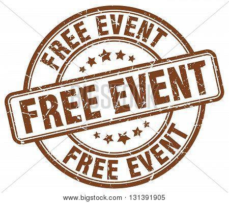 free event brown grunge round vintage rubber stamp.free event stamp.free event round stamp.free event grunge stamp.free event.free event vintage stamp.
