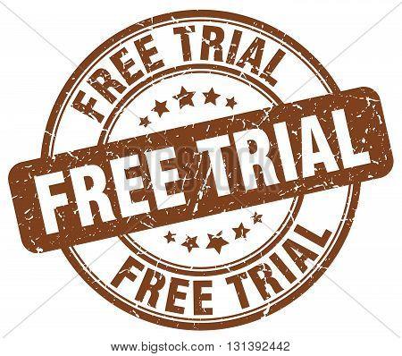 free trial brown grunge round vintage rubber stamp.free trial stamp.free trial round stamp.free trial grunge stamp.free trial.free trial vintage stamp.