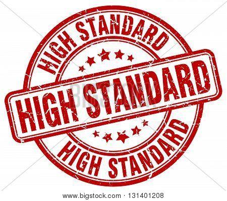 high standard red grunge round vintage rubber stamp.high standard stamp.high standard round stamp.high standard grunge stamp.high standard.high standard vintage stamp.