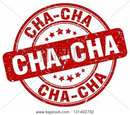 cha-cha red grunge round vintage rubber stamp.