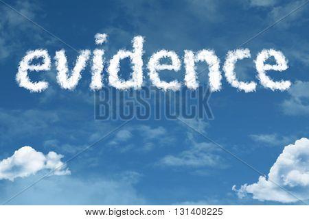 Evidence cloud word with a blue sky