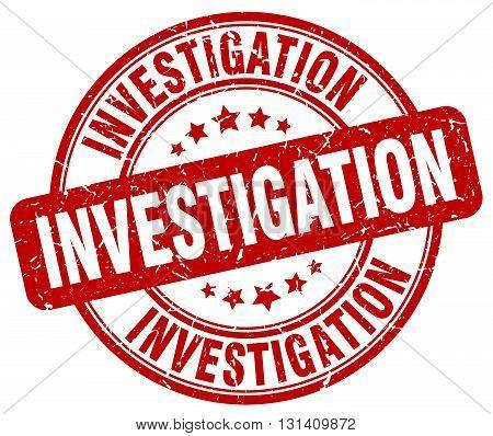 investigation red grunge round vintage rubber stamp.investigation stamp.investigation round stamp.investigation grunge stamp.investigation.investigation vintage stamp.