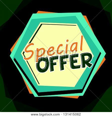 special offer banner - text in blue and orange cartoon drawn label, business shopping concept, vector