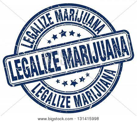legalize marijuana blue grunge round vintage rubber stamp.legalize marijuana stamp.legalize marijuana round stamp.legalize marijuana grunge stamp.legalize marijuana.legalize marijuana vintage stamp.