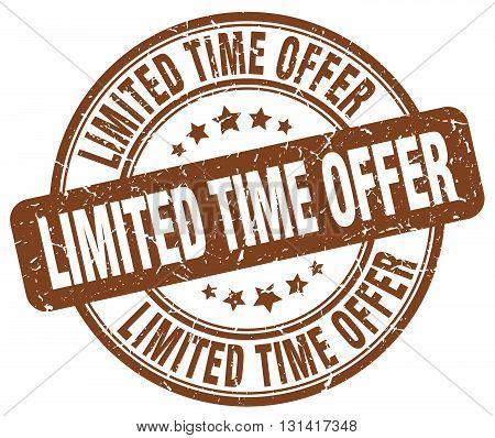 limited time offer brown grunge round vintage rubber stamp.limited time offer stamp.limited time offer round stamp.limited time offer grunge stamp.limited time offer.limited time offer vintage stamp.