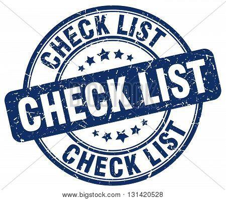 check list blue grunge round vintage rubber stamp.check list stamp.check list round stamp.check list grunge stamp.check list.check list vintage stamp.