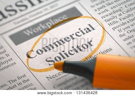 Commercial Solicitor - Small Advertising in Newspaper, Circled with a Orange Highlighter. Blurred Image. Selective focus. Job Search Concept. 3D Rendering.