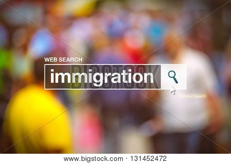 Immigration in internet browser search box conceptual image