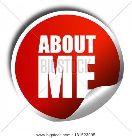 about me, 3D rendering, a red shiny sticker