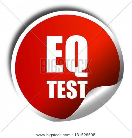 eq test, 3D rendering, a red shiny sticker