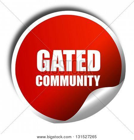 gated community, 3D rendering, a red shiny sticker