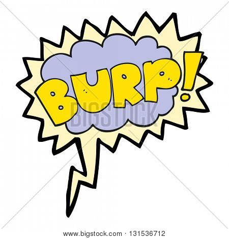 freehand drawn speech bubble cartoon burp text poster