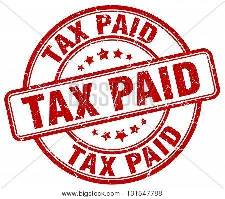 Tax Paid Red Grunge Round Vintage Rubber Stamp.tax Paid Stamp.tax Paid Round Stamp.tax Paid Grunge S