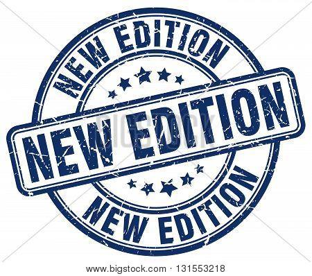 new edition blue grunge round vintage rubber stamp.new edition stamp.new edition round stamp.new edition grunge stamp.new edition.new edition vintage stamp.