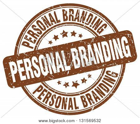 personal branding brown grunge round vintage rubber stamp.personal branding stamp.personal branding round stamp.personal branding grunge stamp.personal branding.personal branding vintage stamp.