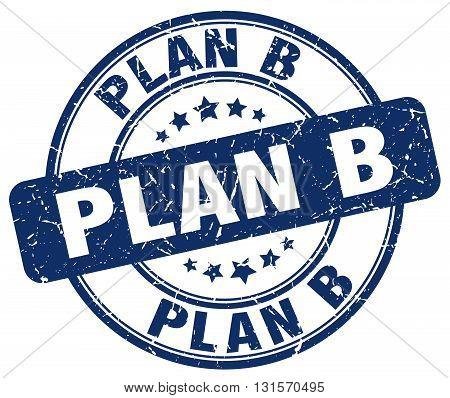 plan b blue grunge round vintage rubber stamp.plan b stamp.plan b round stamp.plan b grunge stamp.plan b.plan b vintage stamp.