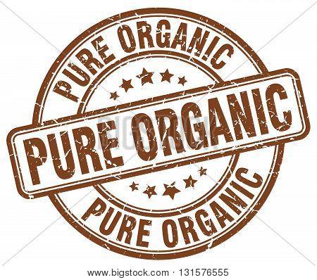 pure organic brown grunge round vintage rubber stamp.pure organic stamp.pure organic round stamp.pure organic grunge stamp.pure organic.pure organic vintage stamp.