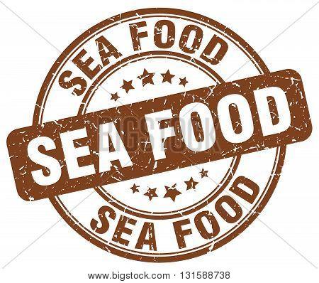 sea food brown grunge round vintage rubber stamp.sea food stamp.sea food round stamp.sea food grunge stamp.sea food.sea food vintage stamp.