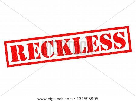 RECKLESS red Rubber Stamp over a white background.