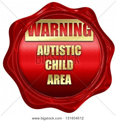 Autistic child sign, 3D rendering, a red wax seal